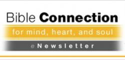 Bible Connection News